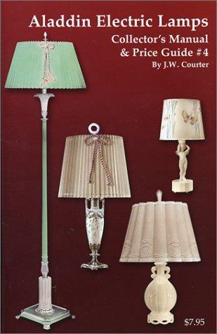 Aladdin Electric Lamps Collectors Manual & Price Guide #4