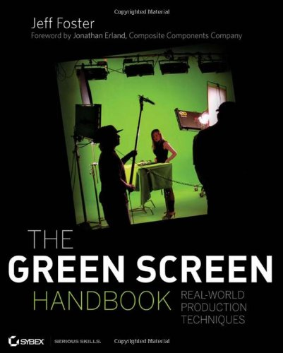 1 Chroma Key - The Green Screen Handbook: Real-World Production Techniques