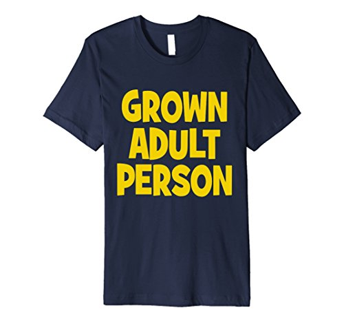 People Person Adult T-shirt (Mens ShirtWerks Seriously Grown Adult Person T-Shirt Medium Navy)