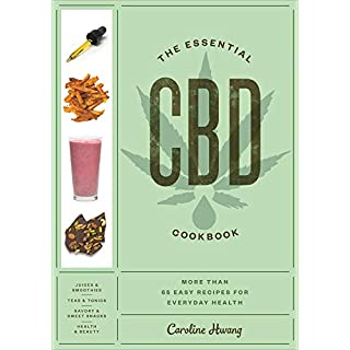 The Essential CBD Cookbook: More Than 65 Easy Recipes for Everyday Health