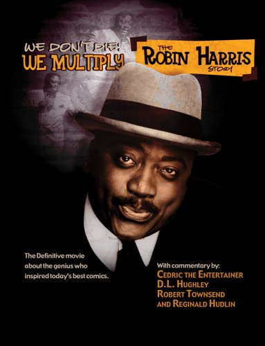 The Robin Harris Story -  We Don't Die, We Multiply by First Look Pictures