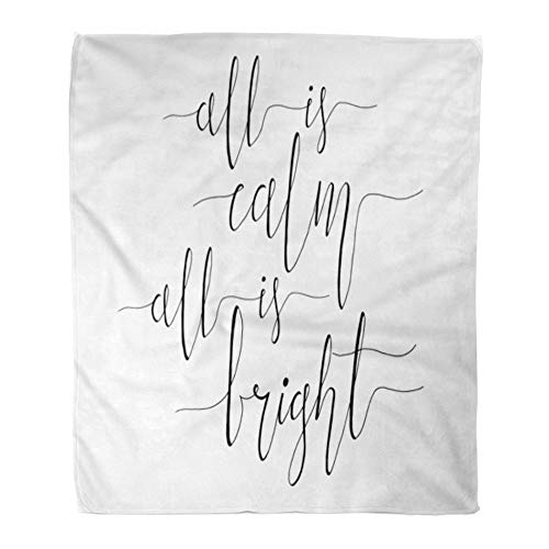 Emvency Throw Blanket Warm Cozy Print Flannel All is Calm Bright Christmas Carol Inspirational Quote Elegant Ink Hand Comfortable Soft for Bed Sofa and Couch 50x60 Inches for $<!--$34.90-->