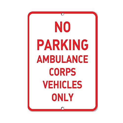 HSSS Schild mit Aufschrift No Parking Ambulance Corps Vehicles Only Parking, Aluminium, 20,3 x 30,5 cm