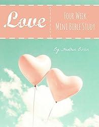 Love - Four Week Mini Bible Study (Becoming Press Mini Bible Studies)