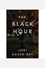 [ The Black Hour by Rader-Day, Lori ( Author ) Jul-2014 Paperback ] Paperback