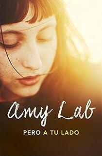 Pero a tu lado par Amy Lab