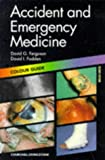 Accident and Emergency Medicine : Colour Guide, Ferguson, David G. and Fodden, David I., 0443060290