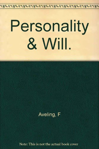 Personality & Will.