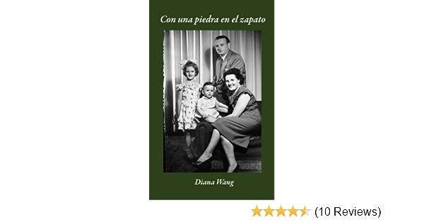 Con una piedra en el zapato (Spanish Edition)