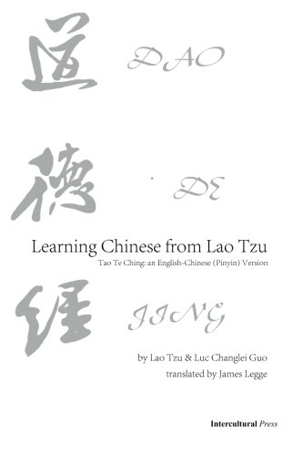 Learning Chinese from Lao Tzu: Tao Te Ching: an English-Chinese (Pinyin) Version