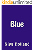 Blue: The Final Book in the Black Sugar Cycle