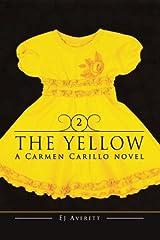 The Yellow (The Carmen Novels) (Volume 2) Paperback