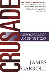 Crusade: Chronicles of an Unjust War (American Empire Project)
