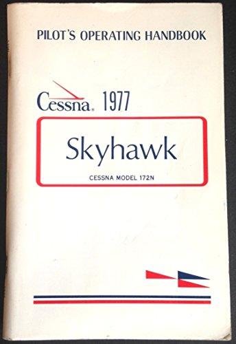 Cessna Skyhawk 1977 Model 172N Pilot's Operating Handbook
