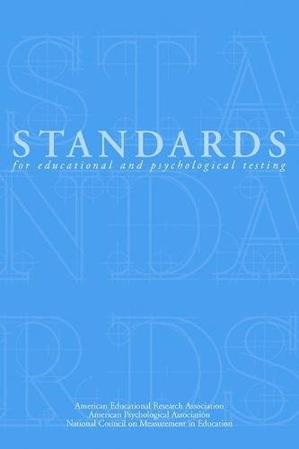 Standards for Educational and Psychological Testing 1999