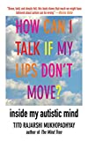 How Can I Talk If My Lips Don't Move?: Inside My