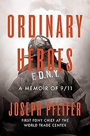 Ordinary Heroes: A Memoir of 9/11