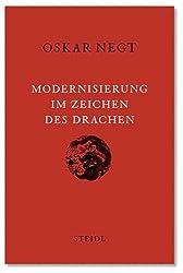 Modernisierung im Zeichen des Drachen: China und der europäische Mythos der Moderne