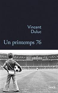Un printemps 76 par Vincent Duluc