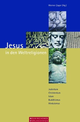 Jesus In Den Weltreligionen Judentum Christentum Islam