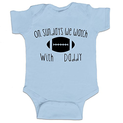 Price comparison product image On Sundays We Watch Football With Daddy Funny Baby Boy Bodysuit Infant - Light Blue - 6 Month