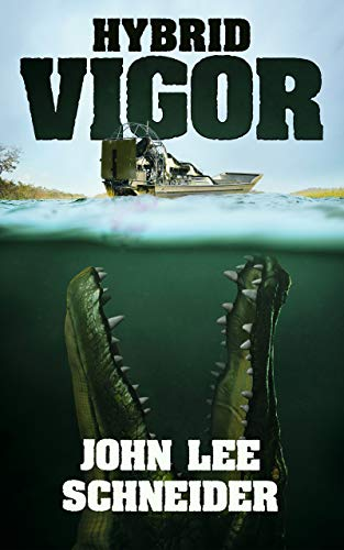 Hybrid Vigor eBook: John Lee Schneider: Amazon ca: Kindle Store