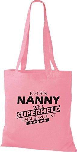 shirtstown Borsa di stoffa SONO Nanny, WEIL supereroe NESSUN lavoro è - rosa, 38 cm x 42 cm