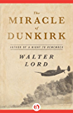 The Miracle of Dunkirk (Open Road)