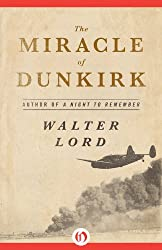 The Miracle of Dunkirk (Open Road Media)