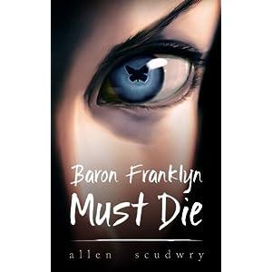 Baron Franklyn Must Die