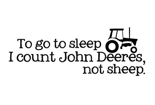 DNVEN 24 inches x 10 inches DIY To Go to Sleep I Count John Deeres not Sheep Quotes Graphic Wall Decals Stickers Removable Vinyl Arts for Children