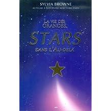 La vie des grandes stars dans l'au-delà
