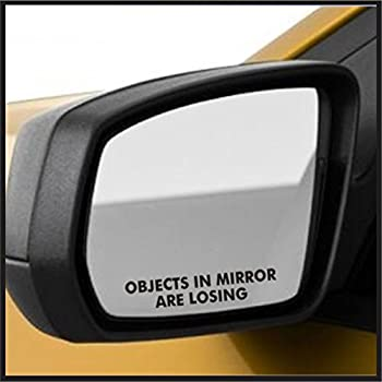 Objects in Mirror are Losing Pair of Stickers Racing Etched Decals
