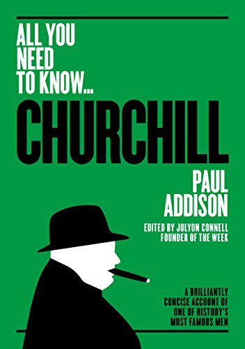 - Winston Churchill: A Brilliantly Concise Account of One of History's Most Famous Men (All you need to know)