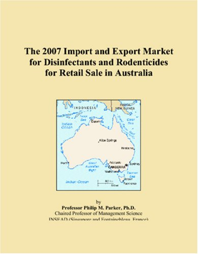 The 2007 Import and Export Market for Disinfectants and Rodenticides for Retail Sale in Australia pdf