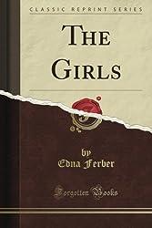 The Girls (Classic Reprint)