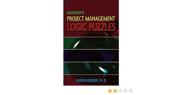 Kerzners Project Management Logic Puzzles