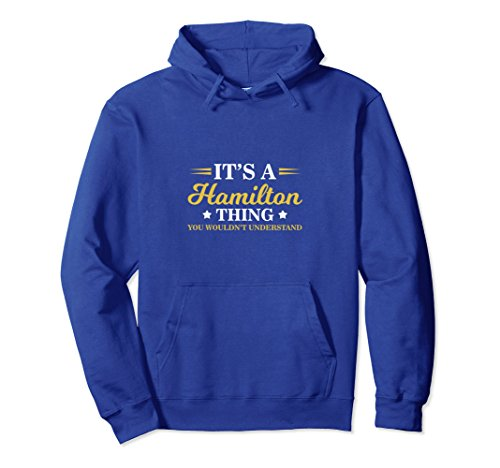 A Hamilton Thing, You Wouldnt Understand Pullover Hoodie