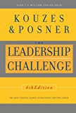 The Leadership Challenge, James M. Kouzes and Barry Z. Posner, 0787984914