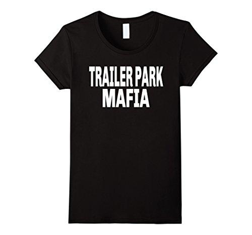 Womens Trailer Park Mafia T-Shirt For a Clan Large Black -
