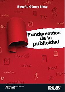 Fundamentos de la publicidad (Spanish Edition)