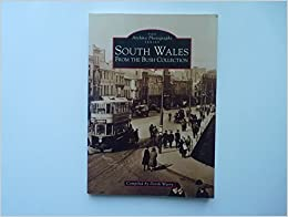 South Wales from the Bush Collection (Archive Photographs)