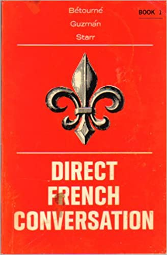 Direct French Conversation, Book 1 (English and French Edition