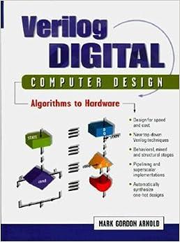 Book Verilog Digital Computer Design: Algorithms Into Hardware by Mark Arnold (1998-07-09)