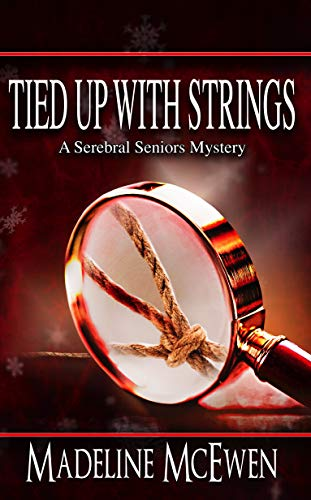 Big mysteries often come in small packages… Curmudgeonly private detective Betty Grape visits a young friend in remote England and gets tied up in a mystery… TIED UP WITH STRINGS: A Serebral Seniors Mystery [Book 1] by Madeline McEwen