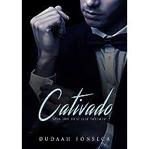 CATIVADO (O JUIZ TATUADO Livro 3)