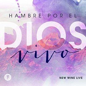 HAMBRE POR EL DIOS VIVO by NEW WINE LIVE (Image #1)