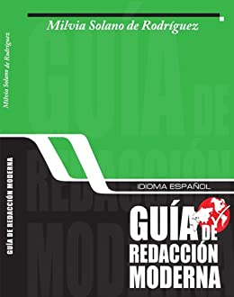 Idioma español, guía de redacción moderna (Spanish Edition) by [Rodríguez, Milvia