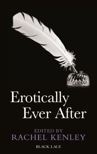 Erotically Ever After (Black Lace)