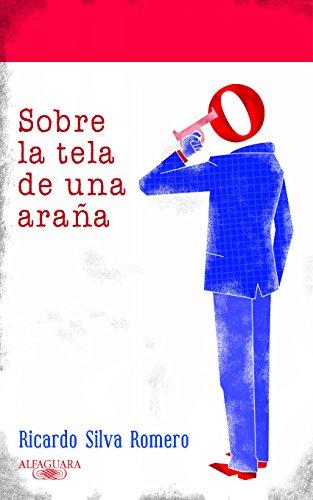 Sobre la tela de una araña (Spanish Edition) by [Romero, Ricardo Silva